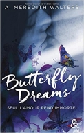 Buttefly dreams