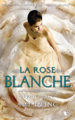 le-joyau,-tome-2---la-rose-blanche-650077