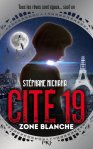 cite-19,-tome-2---zone-blanche-723835