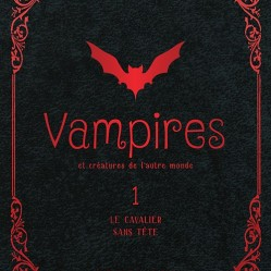 vampires et creature de l'autre monde 1