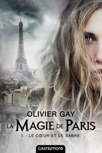 la-magie-de-paris,-tome-1---le-coeur-et-le-sabre-971971