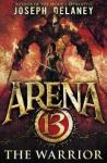 arena-13,-tome-3---the-warrior-982175