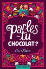parles tu chocolat
