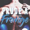 PRUDE A FRANGE 2
